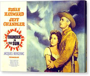 Thunder In The Sun, Susan Hayward, Jeff Canvas Print