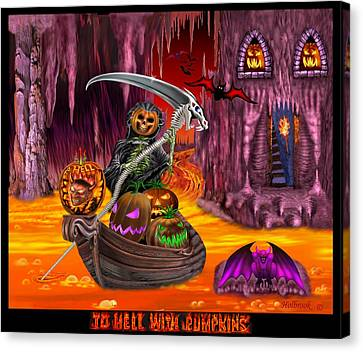 To Hell With Pumpkins Canvas Print by Glenn Holbrook