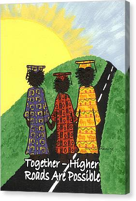 Together  Higher Roads Are Possible Canvas Print