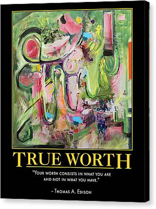 True Worth Canvas Print