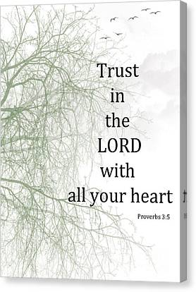 Trust In The Lord Canvas Print by Trilby Cole