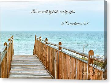 Walk Of Faith With Verse Canvas Print by Reflections by Brynne Photography