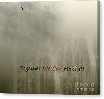 We Can Canvas Print by Trilby Cole