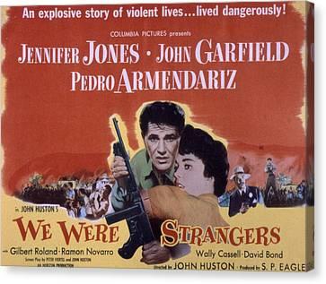 We Were Strangers, John Garfield Canvas Print