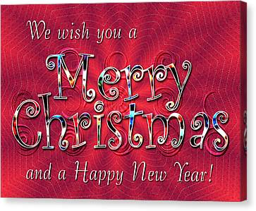 We Wish You A Merry Christmas Canvas Print by Susan Kinney