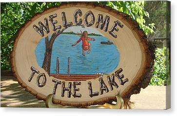 Welcome To The Lake Canvas Print by Dakota Sage