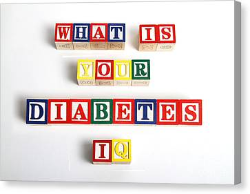 What Is Your Diabetes Iq Canvas Print by Photo Researchers
