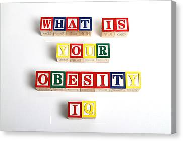 What Is Your Obesity Iq Canvas Print by Photo Researchers