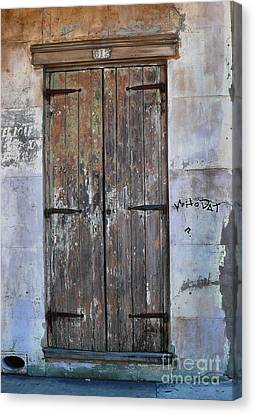 Canvas Print featuring the photograph Who Dat Door by Jeanne  Woods