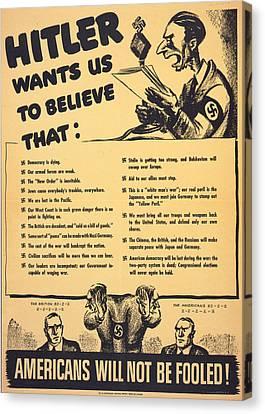 World War II, American War Propaganda Canvas Print by Everett