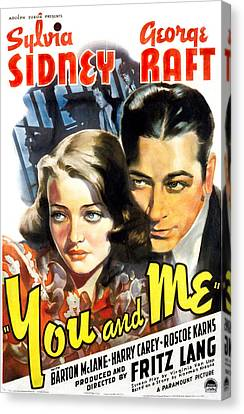 You And Me, Sylvia Sidney, George Raft Canvas Print by Everett
