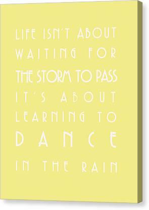 You Can Dance In The Rain Canvas Print by Georgia Fowler