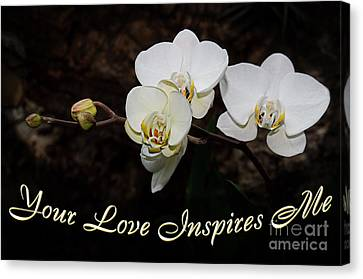 Your Love Inspires Me Canvas Print