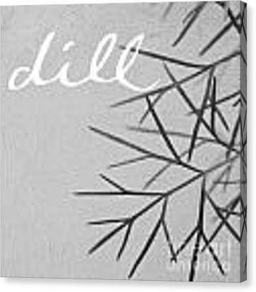 Dill Canvas Print