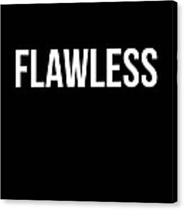 Flawless Poster Canvas Print by Naxart Studio