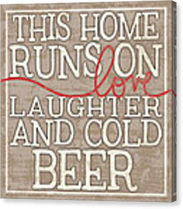 Love Laughter And Beer Canvas Print by Misty Diller