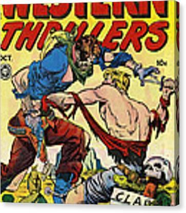 Western Thrillers Canvas Print