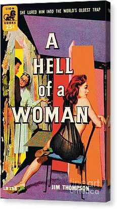 A Hell Of A Woman Canvas Print