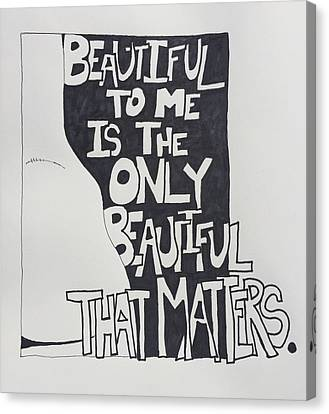 Beautiful To Me Canvas Print