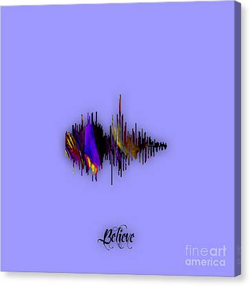 Sound Canvas Print - Believe Recorded Soundwave Collection by Marvin Blaine