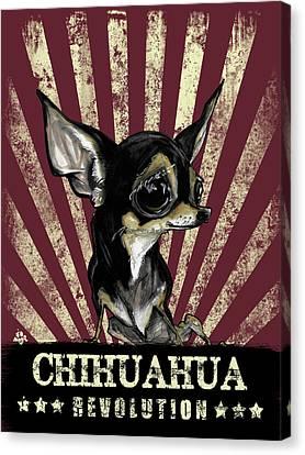 Dog Canvas Print - Chihuahua Revolution by John LaFree