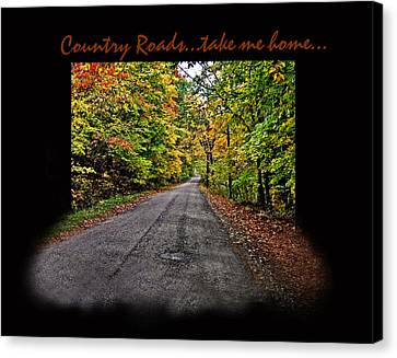 Country Roads Take Me Home Canvas Print by Joanne Coyle