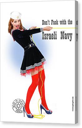 Dont F... With The Israeli Navy Canvas Print by Pin Up  TLV