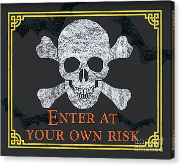 Skull Canvas Print - Enter At Your Own Risk  by Debbie DeWitt