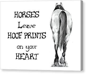 Horses Leave Hoof Prints On Your Heart Canvas Print by Joyce Geleynse