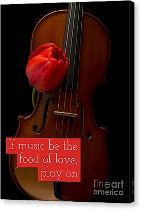 If Music Be The Food Of Love, Play On Canvas Print by Edward Fielding
