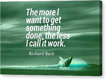 Canvas Print - Inspirational Timeless Quotes - Richard Bach by Adam Asar