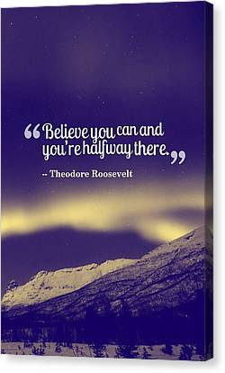Canvas Print - Inspirational Timeless Quotes - Theodore Roosevelt by Adam Asar