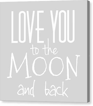 Contemporary Digital Art Canvas Print - Love You To The Moon And Back by Marianna Mills