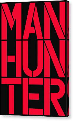 Manhunter Canvas Print by Three Dots