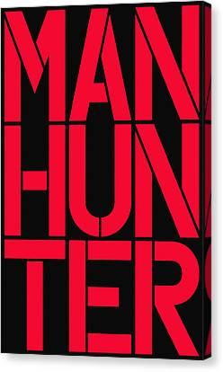 Manhunter Canvas Print by Three Dots