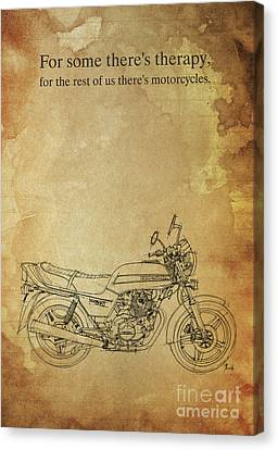 Motorcycle Quote. For Some There's Therapy Canvas Print by Pablo Franchi