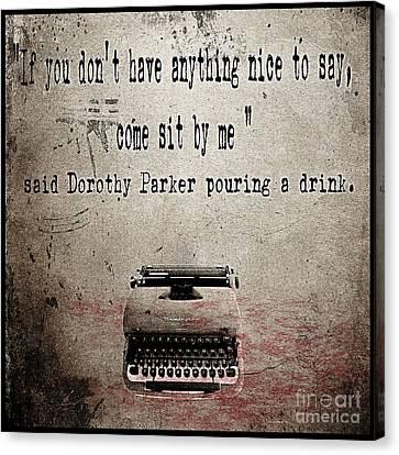 Said Dorothy Parker Canvas Print