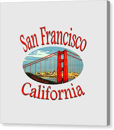 San Francisco California - Tshirt Design Canvas Print by Art America Gallery Peter Potter