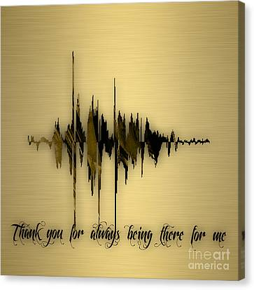 Sound Canvas Print - Thank You For Always Being There For Me Sound Wave by Marvin Blaine