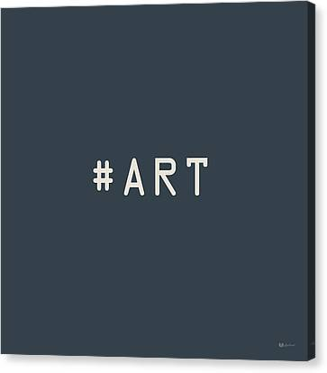 The Meaning Of Art - Hashtag Canvas Print by Serge Averbukh