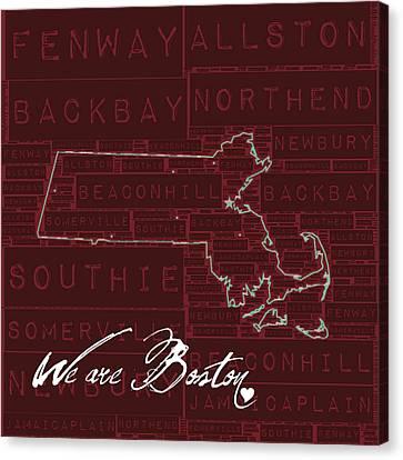 We Are Boston Canvas Print by Brandi Fitzgerald