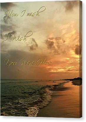 Wish You Were Here Canvas Print by Theresa Campbell