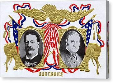 1909 Our Choice William Howard Taft Canvas Print by Historic Image