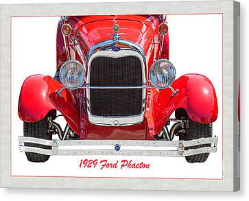 1929 Ford Phaeton Classic Antique Car Front End On White 3501.02 Canvas Print by M K  Miller