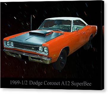 1969 And A Half Dodge Cornet A12 Superbee Canvas Print by Chris Flees