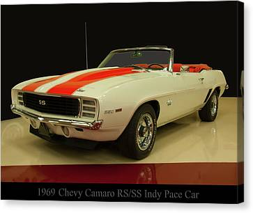 Indy Car Canvas Print - 1969 Chevy Camaro Rs/ss Indy Pace Car by Chris Flees