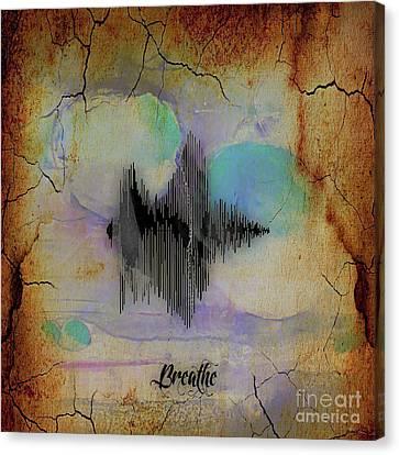 Sound Canvas Print - Breathe Spoken Soundwave by Marvin Blaine