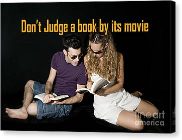 Don't Judge A Book By Its Movie. Canvas Print by Humorous Quotes