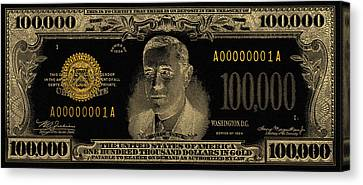 Canvas Print featuring the digital art U.s. One Hundred Thousand Dollar Bill - 1934 $100000 Usd Treasury Note In Gold On Black  by Serge Averbukh