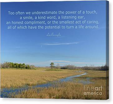 24- Too Often We Underestimate The Power Of A Touch Canvas Print by Joseph Keane